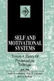 Self and Motivational Systems Toward a Theory of Technique